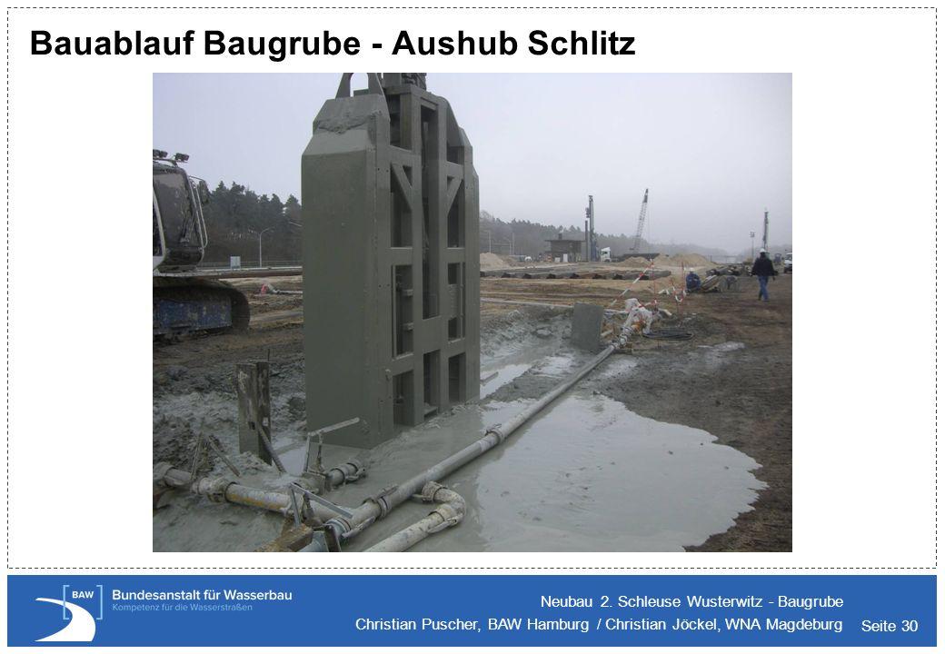 Bauablauf Baugrube - Aushub Schlitz