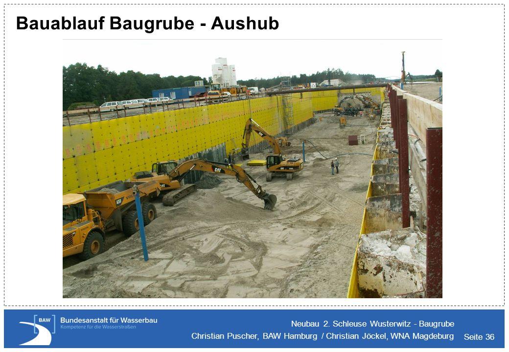 Bauablauf Baugrube - Aushub