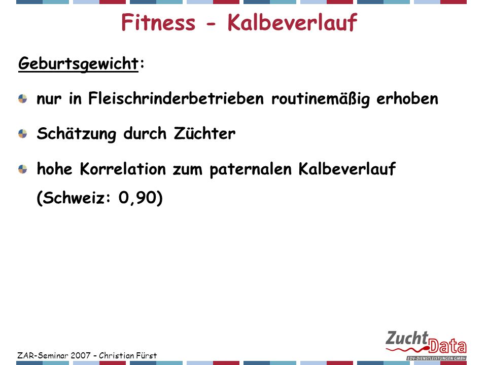 Fitness - Kalbeverlauf