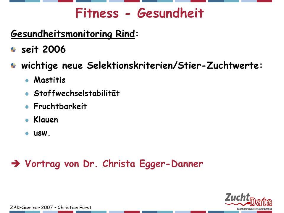 Fitness - Gesundheit Gesundheitsmonitoring Rind: seit 2006