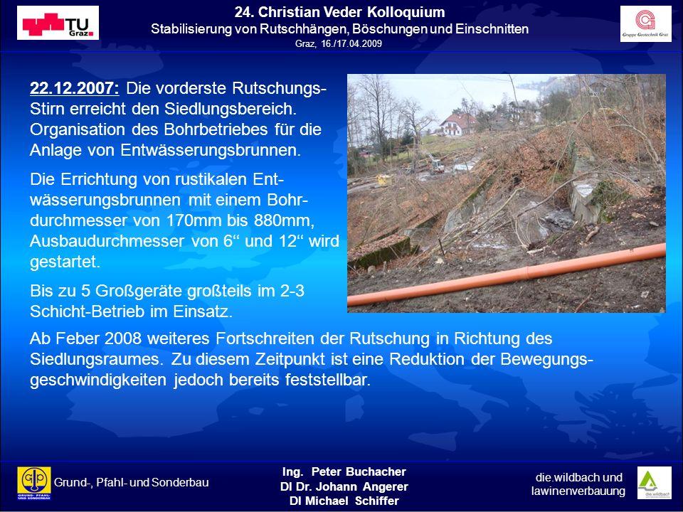 22.12.2007: Die vorderste Rutschungs-Stirn erreicht den Siedlungsbereich.
