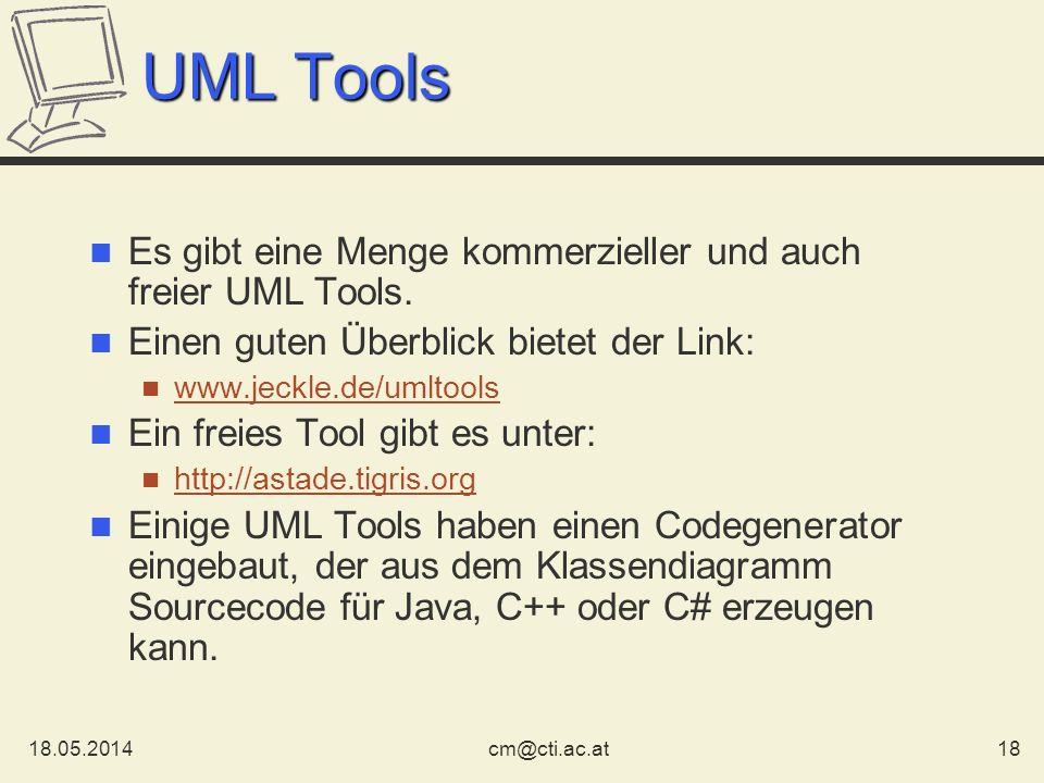 UML Tools Es gibt eine Menge kommerzieller und auch freier UML Tools.