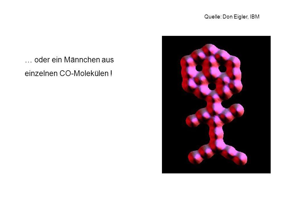 … oder ein Männchen aus einzelnen CO-Molekülen !