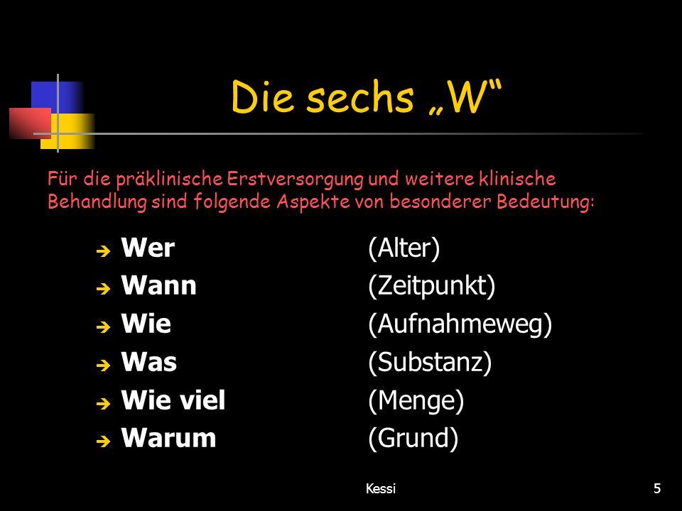 """Die sechs """"W Wer (Alter) Wann (Zeitpunkt) Wie (Aufnahmeweg)"""