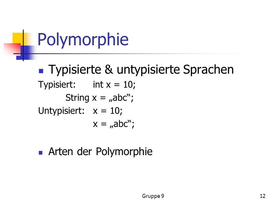 Polymorphie Typisierte & untypisierte Sprachen Arten der Polymorphie