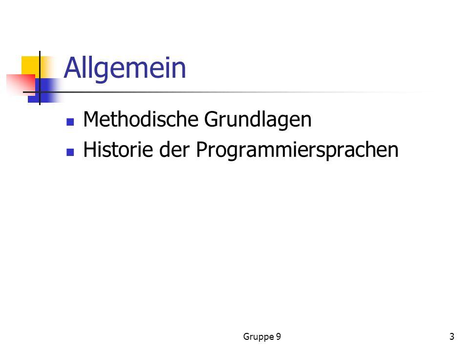 Allgemein Methodische Grundlagen Historie der Programmiersprachen