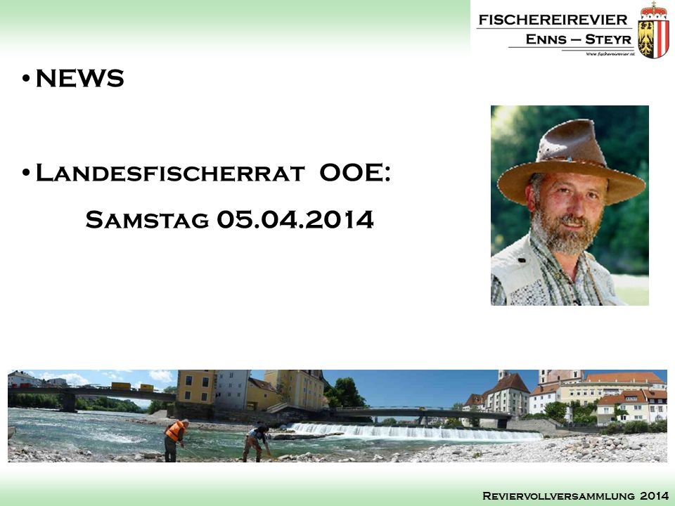 Landesfischerrat OOE: Samstag 05.04.2014