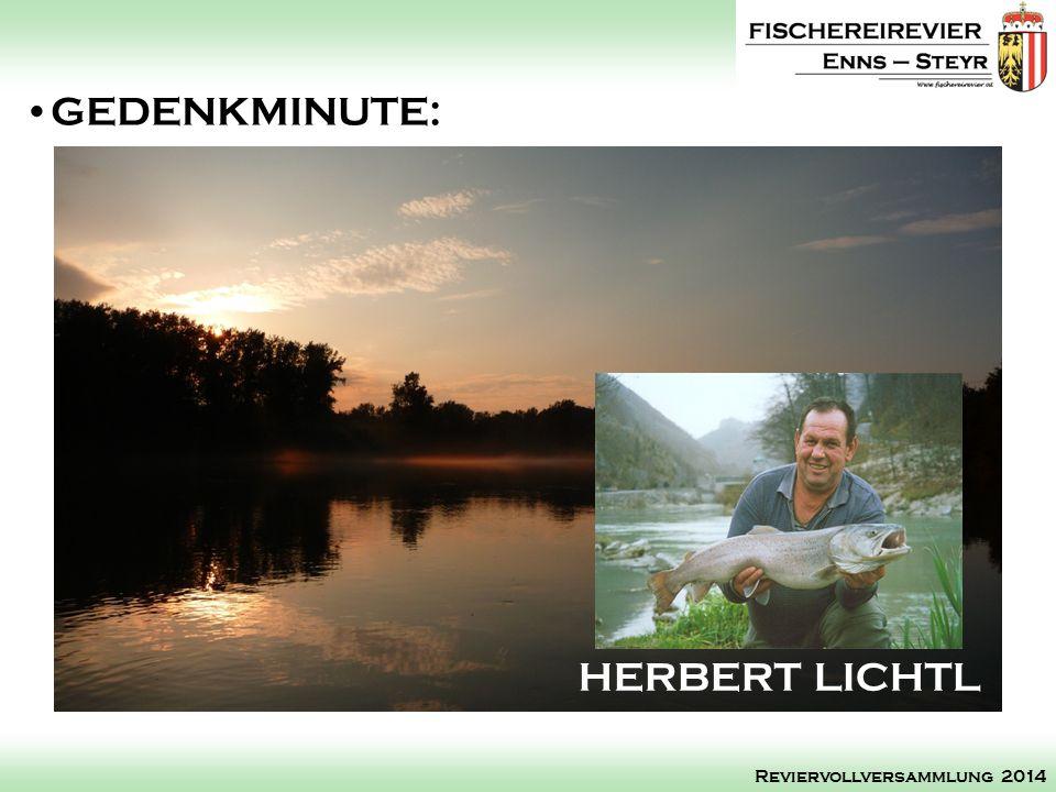 GEDENKMINUTE: HERBERT LICHTL Reviervollversammlung 2014