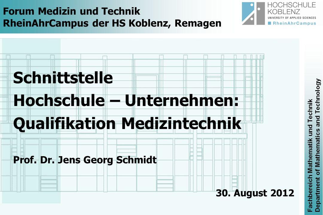 Forum Medizin und Technik RheinAhrCampus der HS Koblenz, Remagen