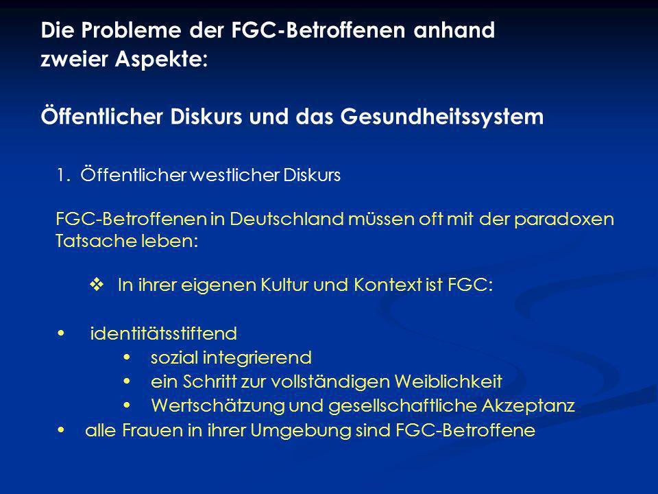 Die Probleme der FGC-Betroffenen anhand zweier Aspekte: