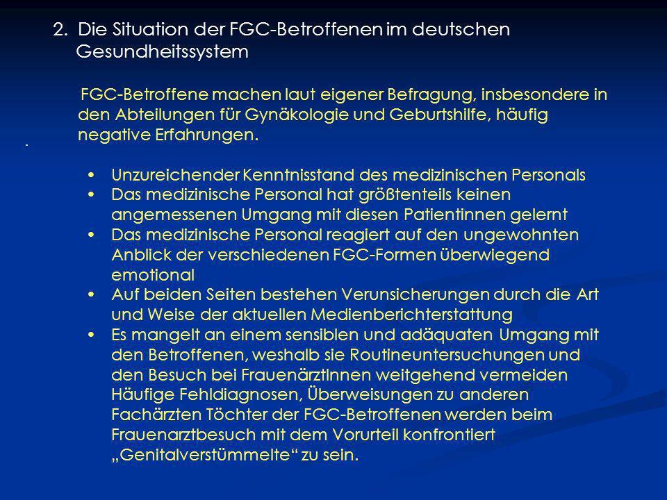 Die Situation der FGC-Betroffenen im deutschen Gesundheitssystem