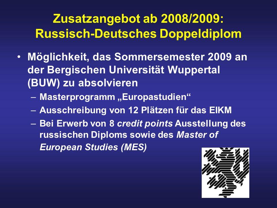 Zusatzangebot ab 2008/2009: Russisch-Deutsches Doppeldiplom