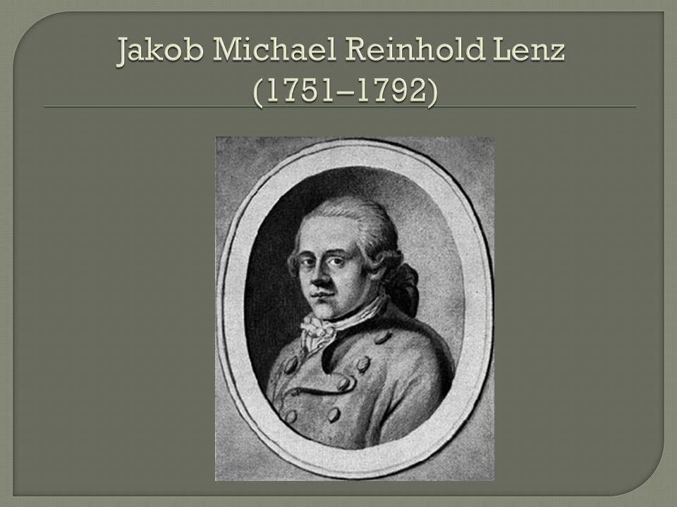 Jakob Michael Reinhold Lenz (1751–1792)