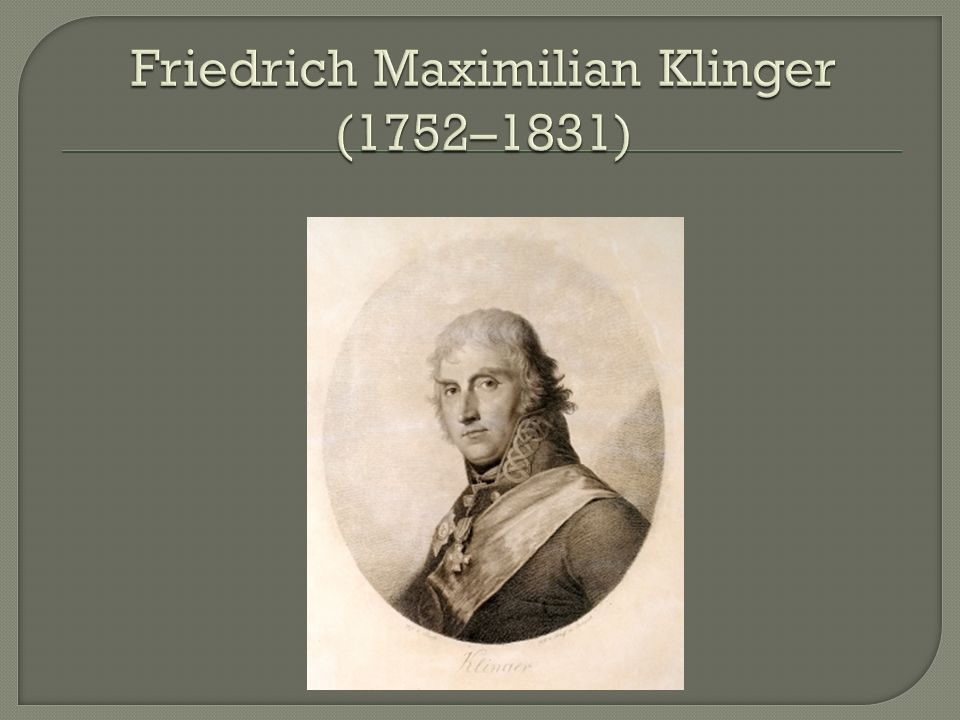 Friedrich Maximilian Klinger (1752–1831)