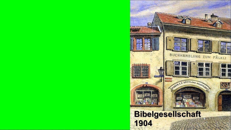 Bibelgesellschaft 1904