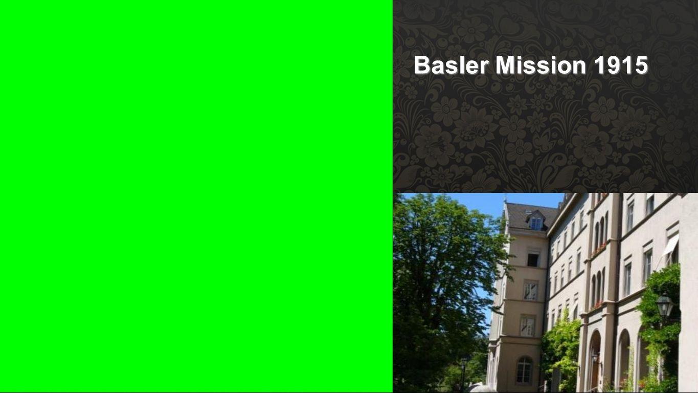 Basler Mission 1915