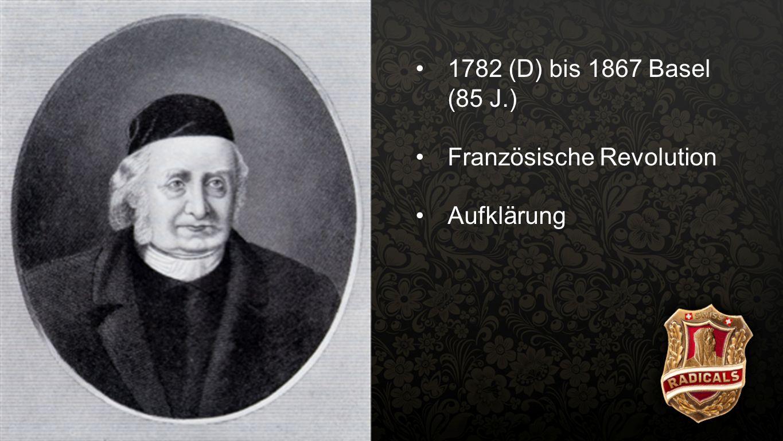 Spittler 3 1782 (D) bis 1867 Basel (85 J.) Französische Revolution Aufklärung