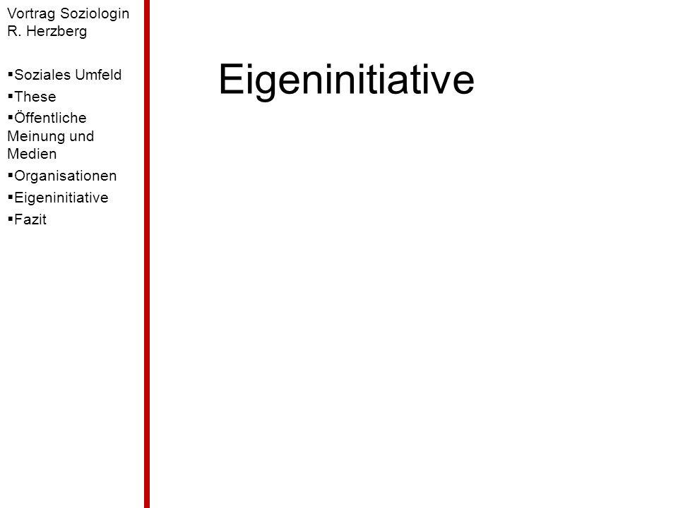 Eigeninitiative Vortrag Soziologin R. Herzberg Soziales Umfeld These