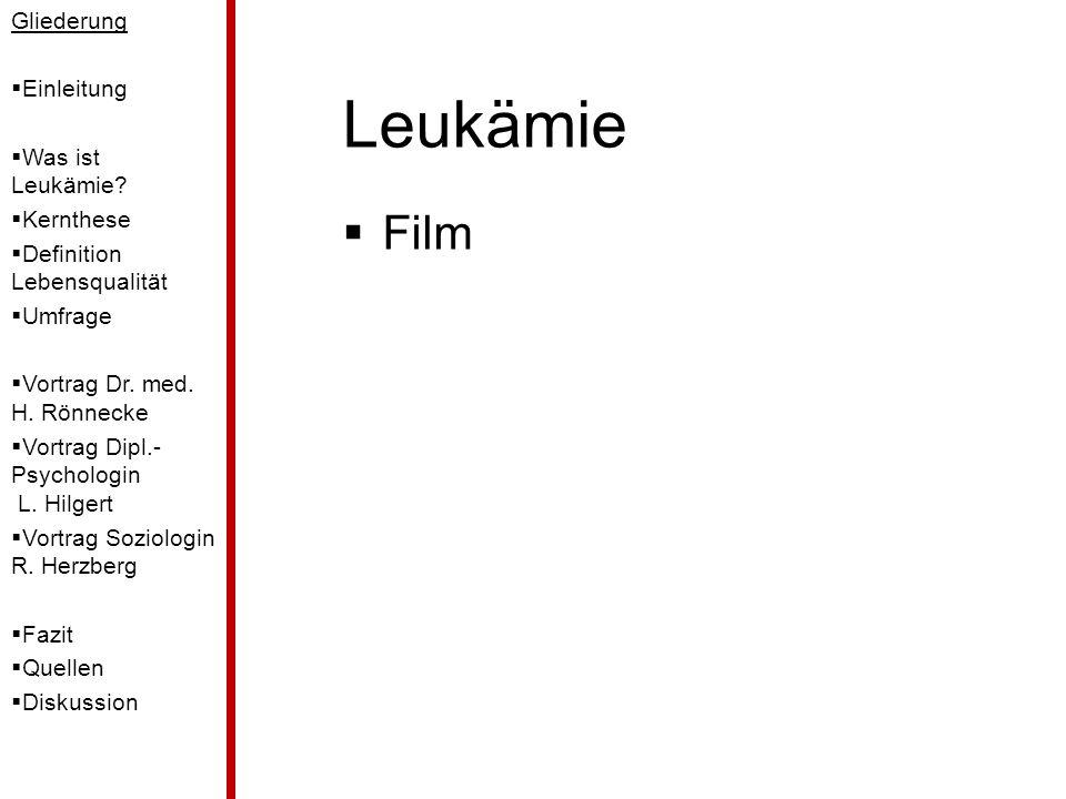 Leukämie Film Gliederung Einleitung Was ist Leukämie Kernthese