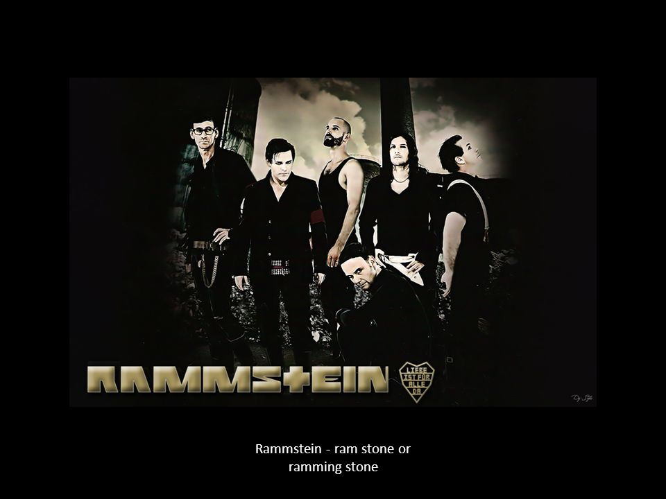 Rammstein - ram stone or ramming stone