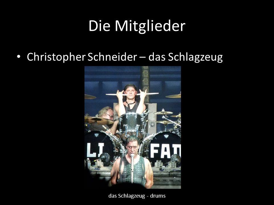 Die Mitglieder Christopher Schneider – das Schlagzeug
