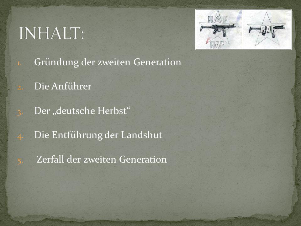 INHALT: Gründung der zweiten Generation Die Anführer