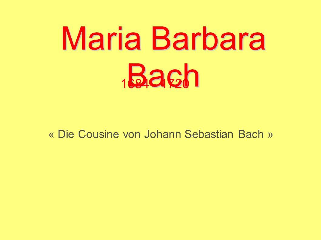 « Die Cousine von Johann Sebastian Bach »