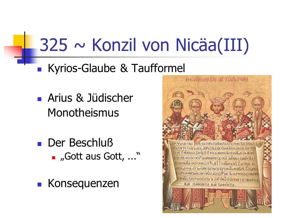 325 ~ Konzil von Nicäa(III)