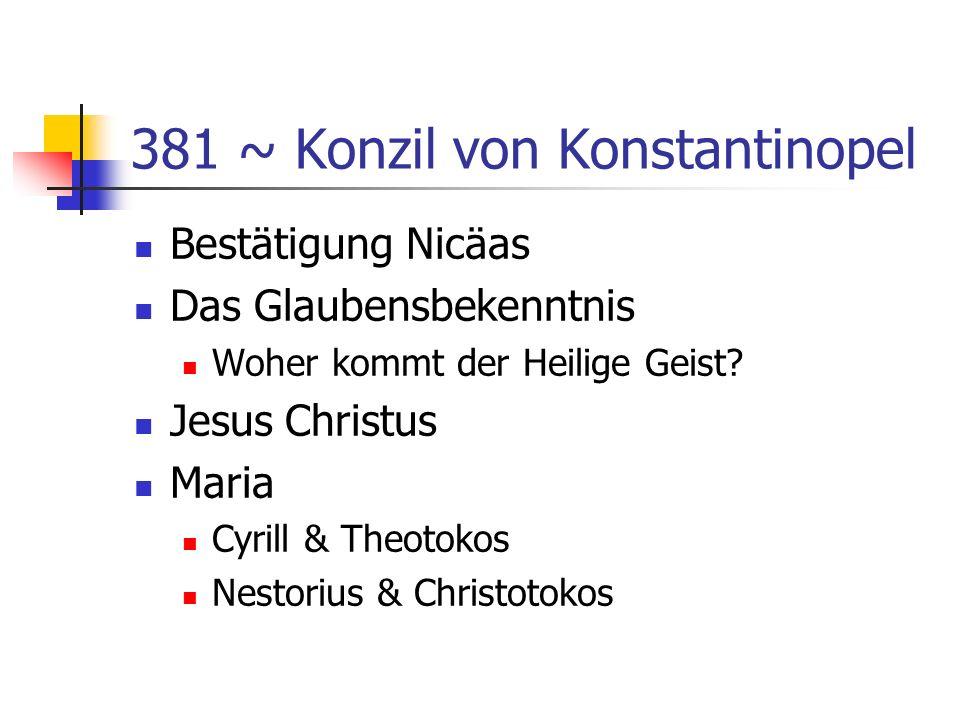 381 ~ Konzil von Konstantinopel