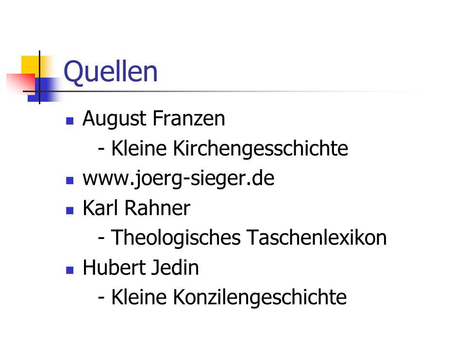 Quellen August Franzen - Kleine Kirchengesschichte www.joerg-sieger.de