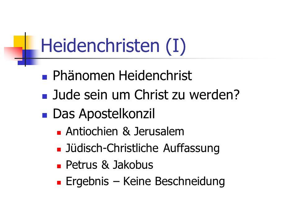 Heidenchristen (I) Phänomen Heidenchrist