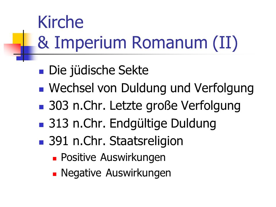 Kirche & Imperium Romanum (II)