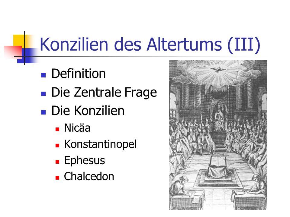 Konzilien des Altertums (III)