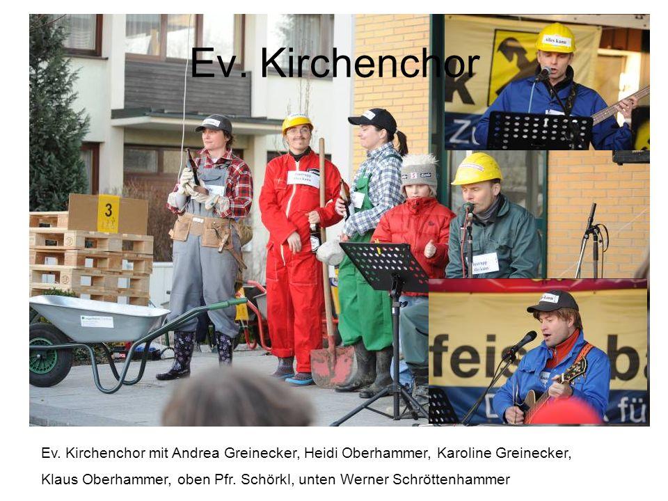 Ev. Kirchenchor Ev. Kirchenchor mit Andrea Greinecker, Heidi Oberhammer, Karoline Greinecker,