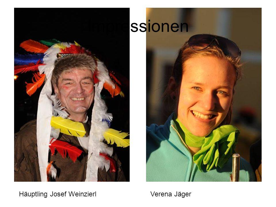 Impressionen Häuptling Josef Weinzierl Verena Jäger