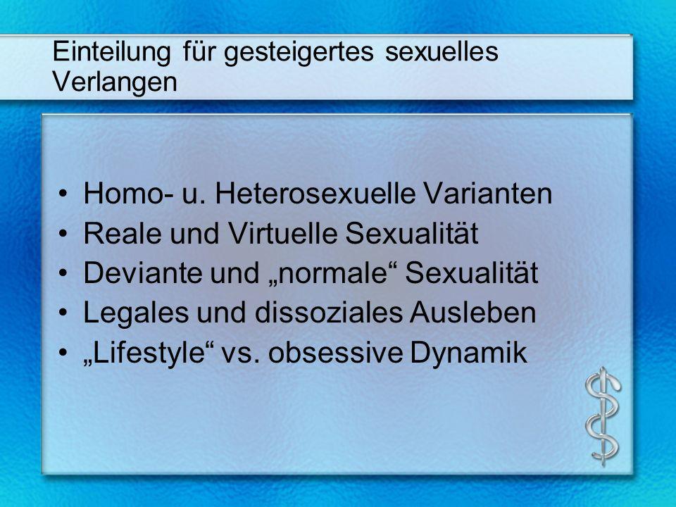 Einteilung für gesteigertes sexuelles Verlangen