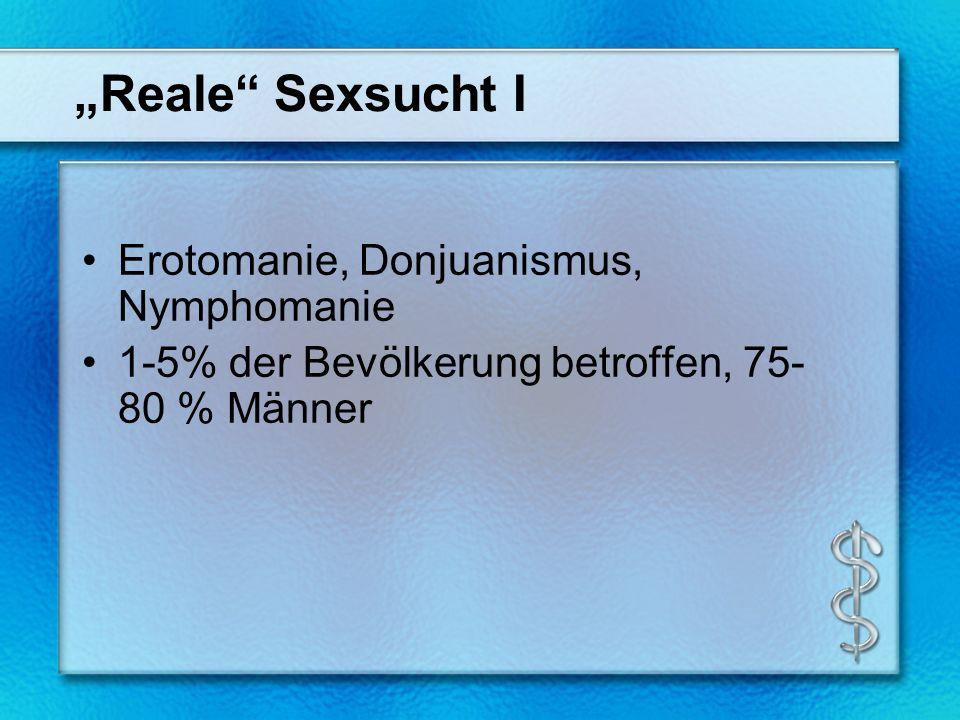 """""""Reale Sexsucht I Erotomanie, Donjuanismus, Nymphomanie"""
