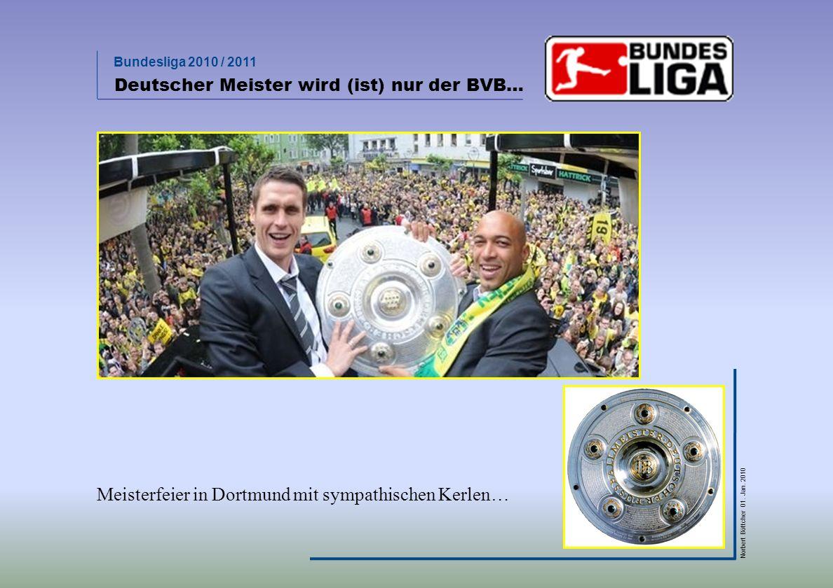 Meisterfeier in Dortmund mit sympathischen Kerlen…