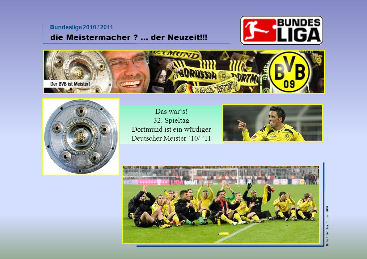Dortmund ist ein würdiger Deutscher Meister '10/ '11
