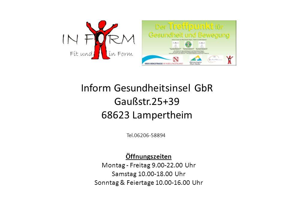 Inform Gesundheitsinsel GbR Gaußstr.25+39 68623 Lampertheim