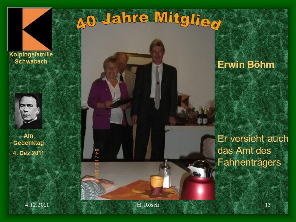 40 Jahre Mitglied Erwin Böhm