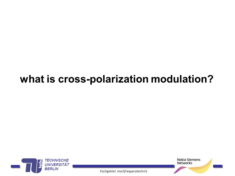 what is cross-polarization modulation