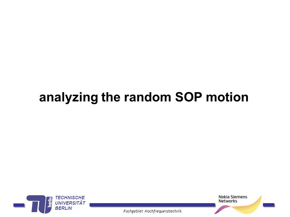analyzing the random SOP motion
