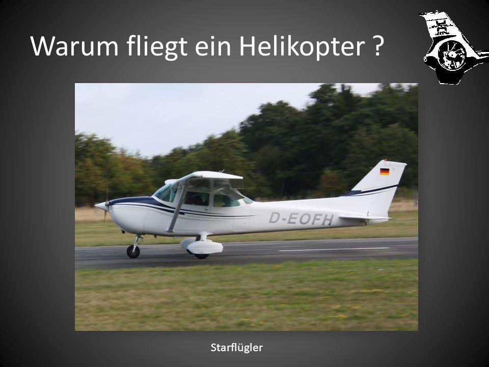 Warum fliegt ein Helikopter