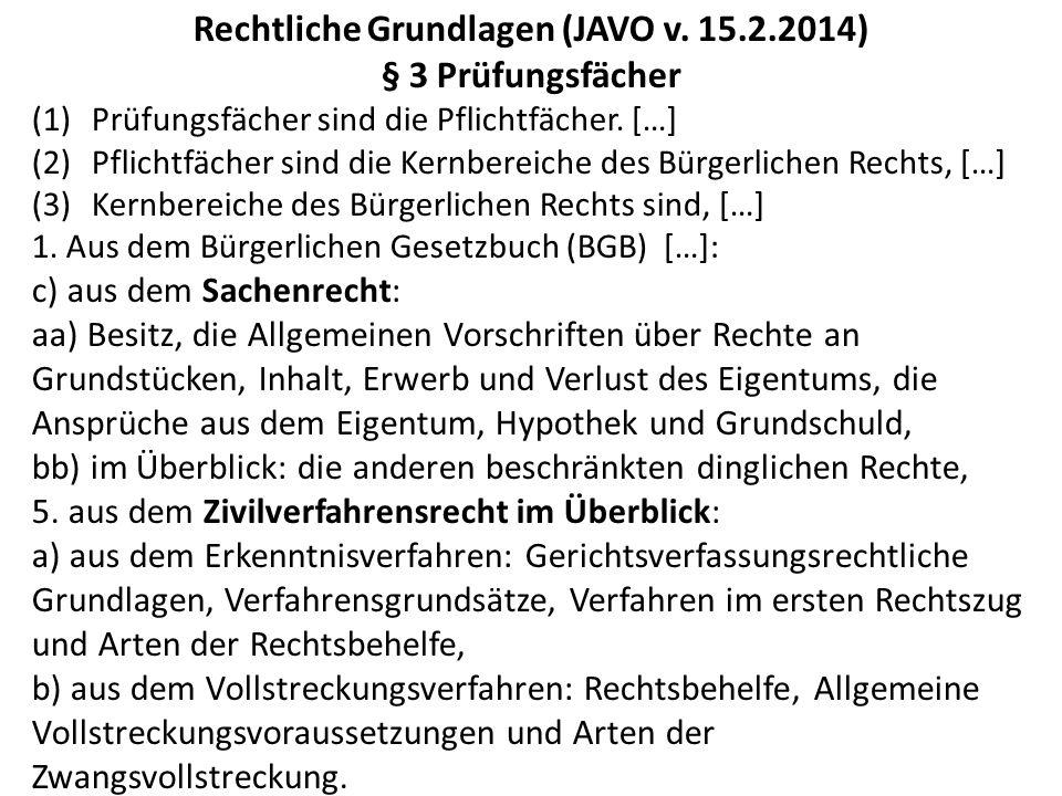 Rechtliche Grundlagen (JAVO v. 15.2.2014)