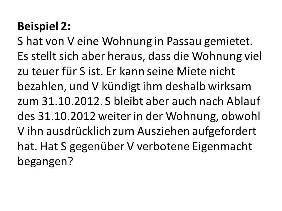 Beispiel 2: S hat von V eine Wohnung in Passau gemietet