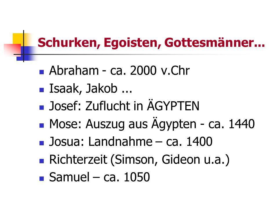 Schurken, Egoisten, Gottesmänner...