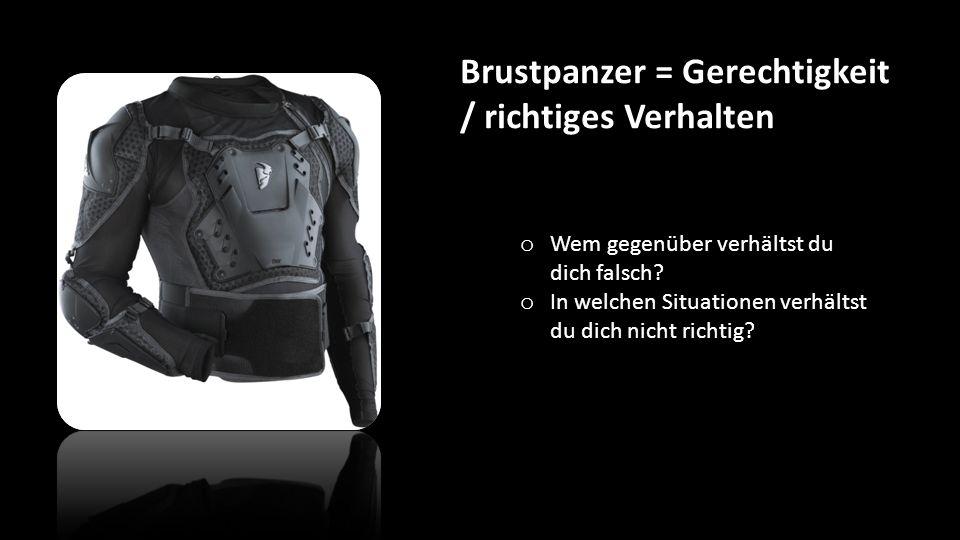 Brustpanzer = Gerechtigkeit / richtiges Verhalten