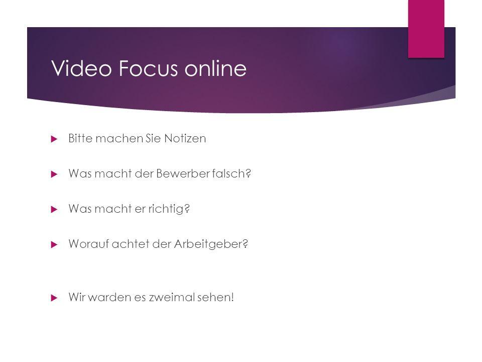 Video Focus online Bitte machen Sie Notizen