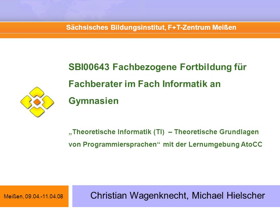 Sächsisches Bildungsinstitut, F+T-Zentrum Meißen